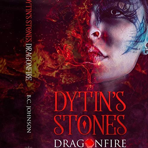 Dytin's Stones: Dragonfire audiobook cover art