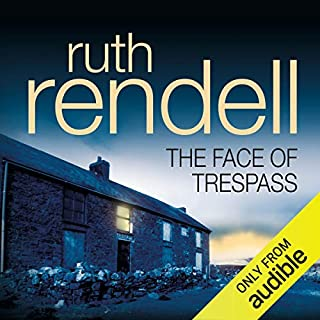 The Face of Trespass                   By:                                                                                                                                 Ruth Rendell                               Narrated by:                                                                                                                                 Ric Jerrom                      Length: 6 hrs and 55 mins     14 ratings     Overall 3.7