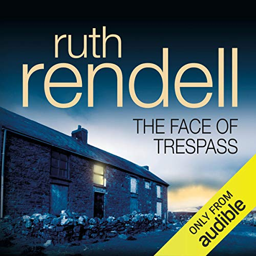 The Face of Trespass Audiobook By Ruth Rendell cover art