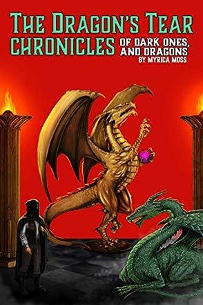 The Dragon's Tear Chronicles