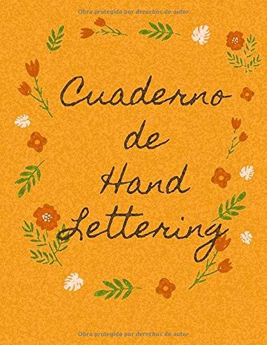 Cuaderno de Hand Lettering: Plantilla en Blanco para Practicar Caligrafía y Mejorar la Escritura | 120  Páginas Pautadas | Tamaño A4