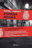 España Negra: Los casos más apasionantes de la Policía Nacional
