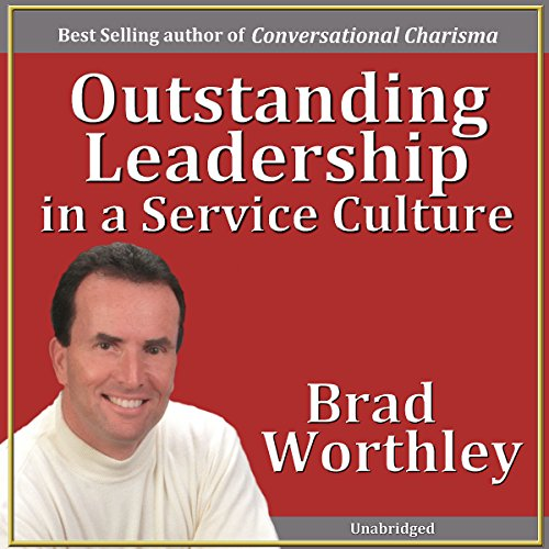 Outstanding Leadership in a Service Culture audiobook cover art