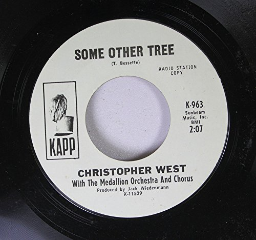 CHRISTOPHER WEST With The Medallion Orchestra Chorus 45 RPM SOME OTHER TREE / SOME OTHER TREE