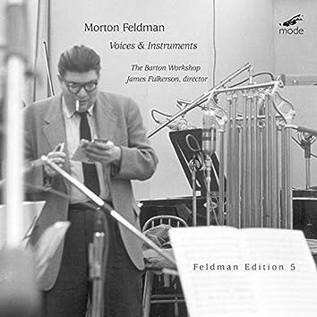 Feldman: Voices & Instruments