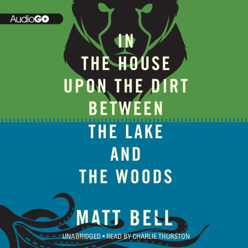 In the House upon the Dirt Between the Lake and the Woods cover art