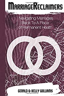 MarriagReclaimers: Navigating Marriages To A Permanent Place of Health