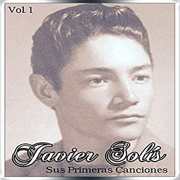 Javier Solís - Sus Primeras Canciones, Vol. 2