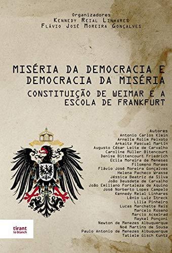 Miséria da Democracia e Democracia da Miséria: Constituição de Weimar e a Escola de Frankfurt