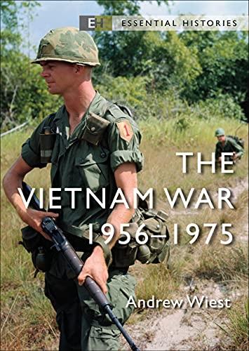 The Vietnam War: 1956-75