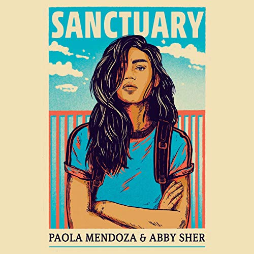 Sanctuary Audiobook By Paola Mendoza,                                                                                        Abby Sher cover art
