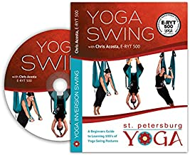 Yoga Swing DVD – A Beginners Guide to Learning 100's of Yoga Swing Postures by Chris Acosta