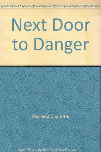 Next Door to Danger