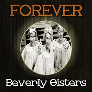 Forever Beverly Sisters