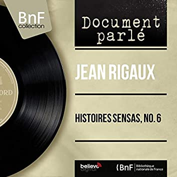 Histoires sensas, no. 6 (Live, Mono Version)