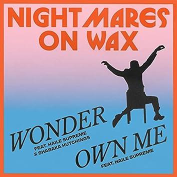 Wonder / Own Me