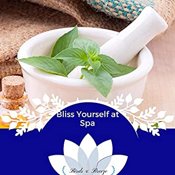 Bliss Yourself At Spa