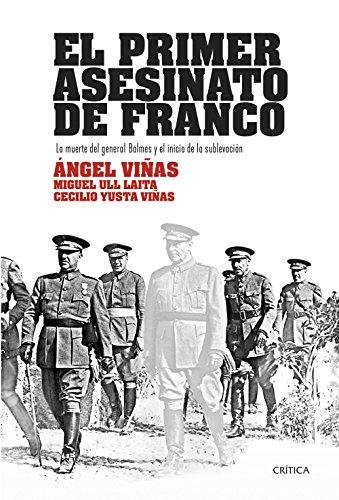 El primer asesinato de Franco: La muerte del general Balmes y el inicio de la sublevación (Contrastes)