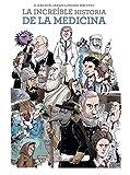 La Increible Historia De La Medicina