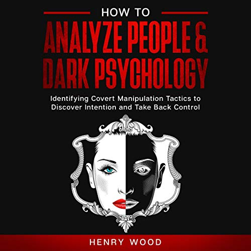 How to Analyze People & Dark Psychology cover art