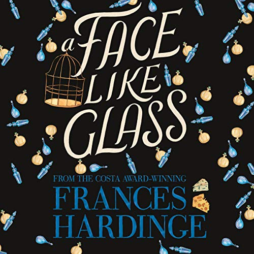 A Face Like Glass                   By:                                                                                                                                 Frances Hardinge                           Length: 15 hrs     Not rated yet     Overall 0.0