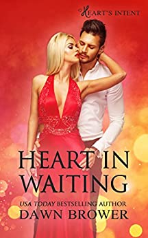 Heart in Waiting (Heart's Intent Book 5) by [Dawn Brower]