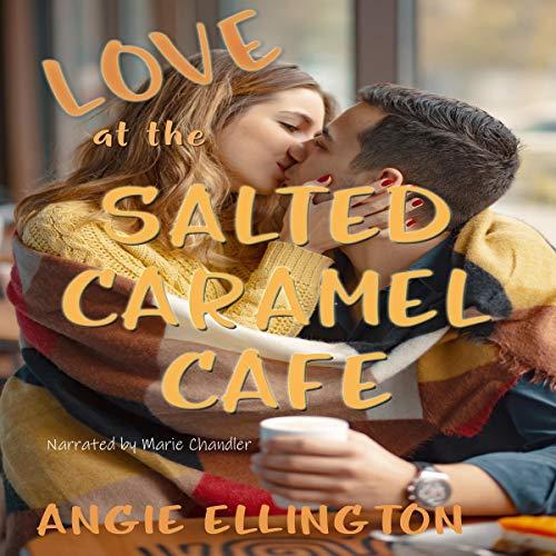 Love at the Salted Caramel Cafe  By  cover art