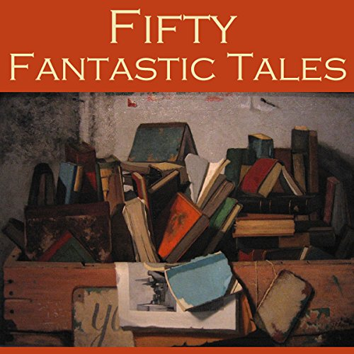Fifty Fantastic Tales cover art