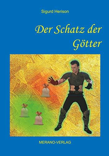 Der Schatz der Götter (Die Göttersaga um König Sigor 3) (German Edition)