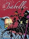 Isabelle - Intégrale - tome 1 - Isabelle - Intégrale T1 (T1 à 4)