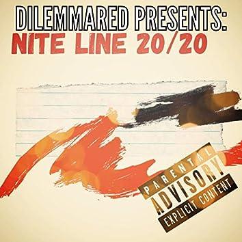 Nite Line 20/20
