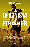 De oficinista a finisher: Con constancia y esfuerzo cualquiera puede ser un Ironman