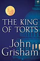 The King of Torts: A Novel (Grisham, John)