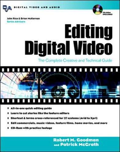 Editing Digital Video: The Complete Creative and Technical Guide [With CDROM] (Digital Video and Audio Series)