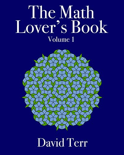 The Math Lover's Book: Volume 1 (English Edition)
