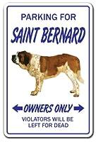 PARKING FOR SAINT BERNARD OWNERS ONLY サインボード:セントバーナード オーナー専用 駐車スペース 標識 看板 MADE IN U.S.A [並行輸入品]