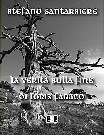 La verità sulla fine di Loris Faraco (Fingerbooks Vol. 2)