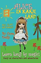 Alice in Kanji Land: Kanji as Characters and Adventures