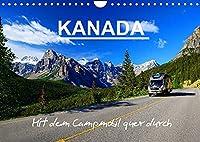 KANADA - Mit Campmobil quer durch (Wandkalender 2022 DIN A4 quer): Mit dem Wohnmobil durch Kanada - Von Ost nach West (Monatskalender, 14 Seiten )