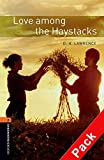 Oxford Bookworms Library: Oxford Bookworms 2. Love Among the Haystacks CD Pack: 700 Headwords