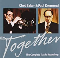 Together: Complete Studio Recordings by CHET / DESMOND,PAUL BAKER (2008-05-16)