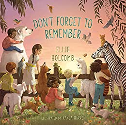 Don't Forget to Remember by [Ellie Holcomb]