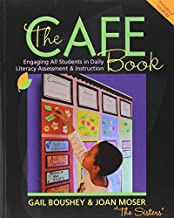 Gail Boushey: The Cafe Book : Engaging All Students in Daily Literary Assessment & Instruction [With CDROM] (Paperback); 2009 Edition