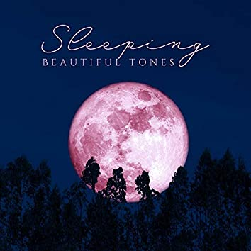 Sleeping Beautiful Tones: Collection of Nature & Ambient Soft Music for Blissful Sleep, Rest, Calm Down and Afternoon Nap
