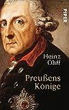 Heinz Ohff: Preußens Könige