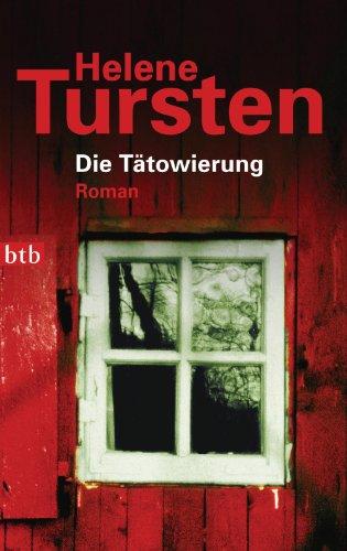 Buchseite und Rezensionen zu 'Die Tätowierung: Roman (Die Irene-Huss-Krimis 3)' von Helene Tursten