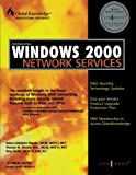 Managing Windows 2000 Network Services (Syngress)