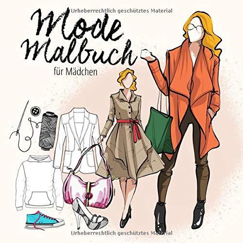 Mode Malbuch für Mädchen: Malbuch für Mädchen ab 10 Jahre | für Jugendliche, Teenager | Mode & Models | Geschenkidee für Mädchen | kreative Beschäftigung | ca. 21x21 cm | 130 S.