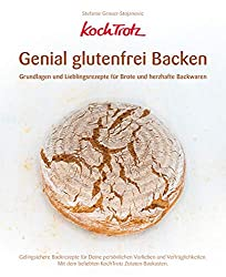 Genial glutenfrei Backen