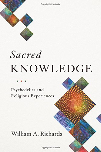 Compare Textbook Prices for Sacred Knowledge: Psychedelics and Religious Experiences  ISBN 9780231174060 by Richards, William